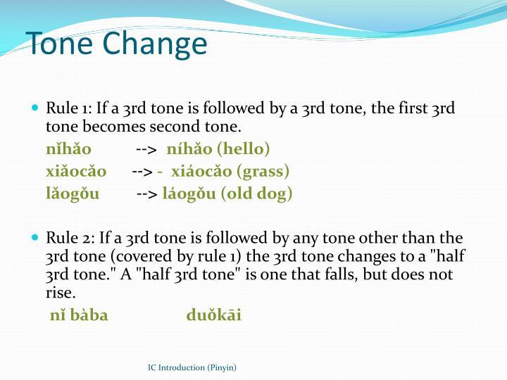 Tone Change