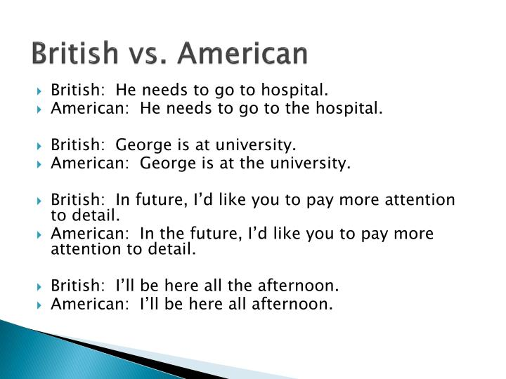 British vs. American