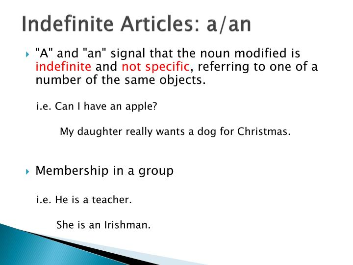 Indefinite Articles: a/an