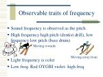 observable traits of frequency