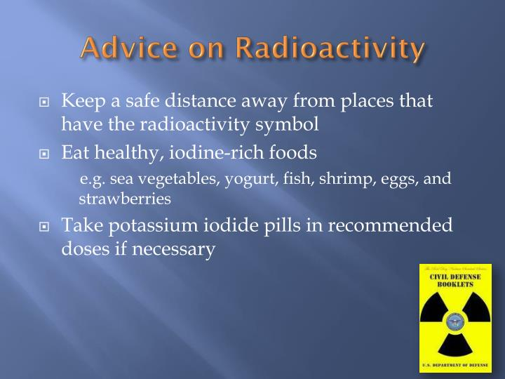 Advice on Radioactivity