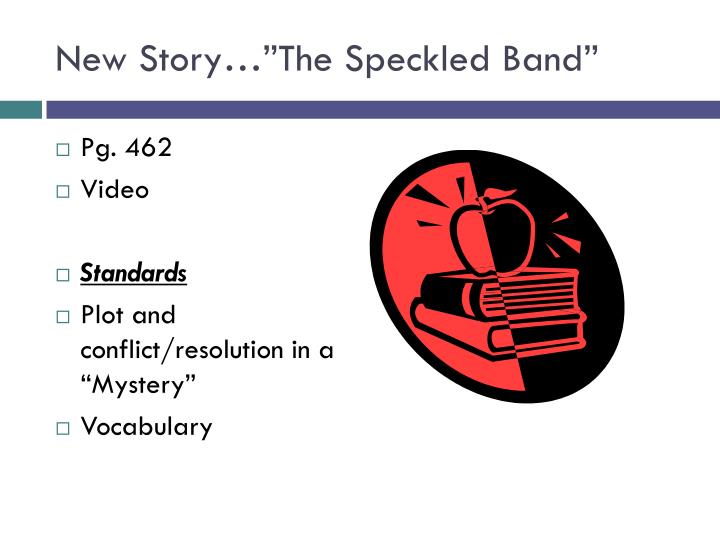 "New Story…""The Speckled Band"""