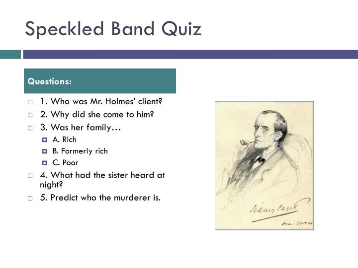 Speckled Band Quiz