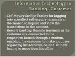 information technology in banking customer