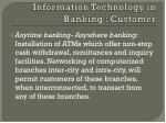 information technology in banking customer1