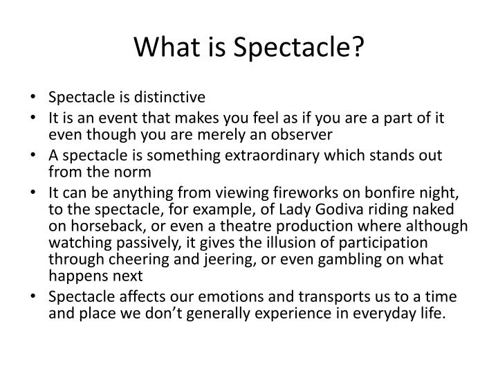 What is spectacle