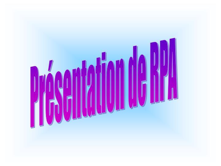 Présentation de RPA