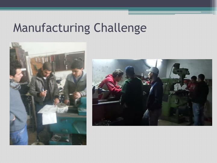 Manufacturing Challenge