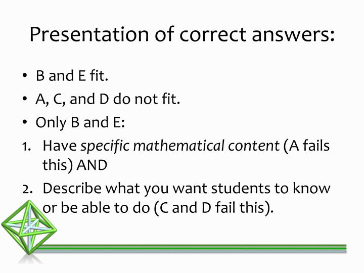 Presentation of correct answers: