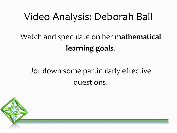 Video Analysis: Deborah Ball