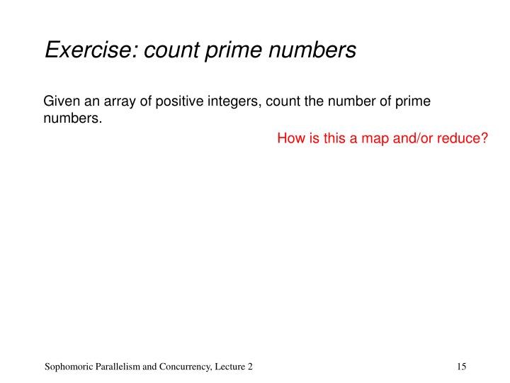 Exercise: count prime numbers