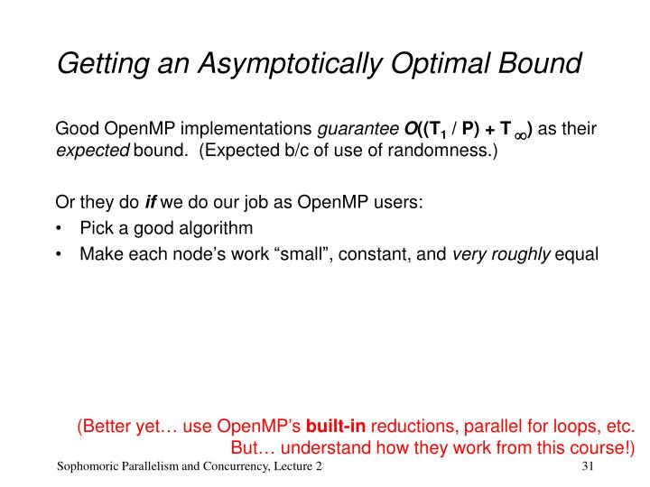 Getting an Asymptotically Optimal Bound