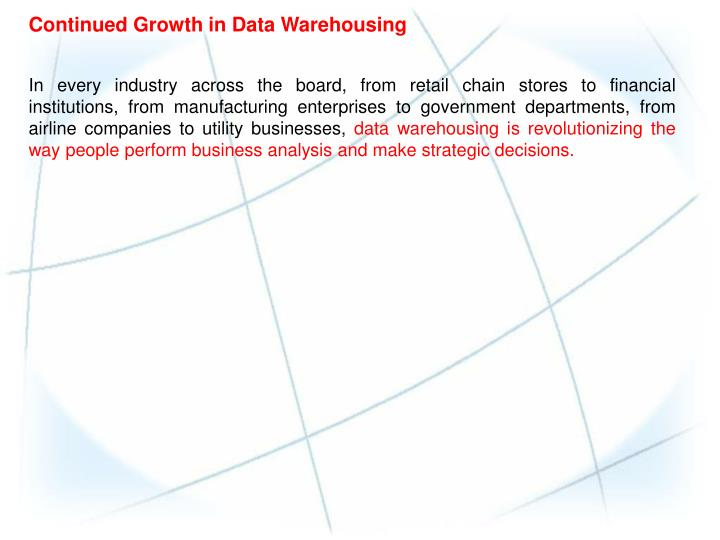 Continued Growth in Data Warehousing