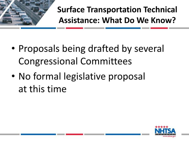 Surface Transportation Technical Assistance: What Do
