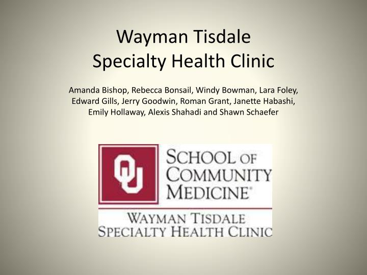 Wayman tisdale specialty health clinic