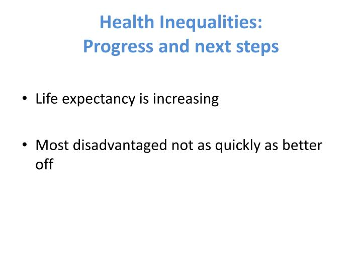 Health inequalities progress and next steps