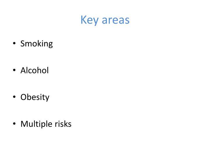 Key areas