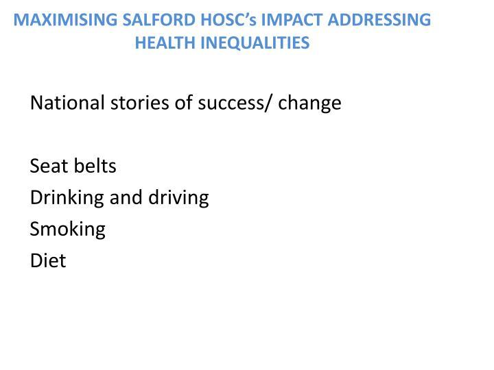 MAXIMISING SALFORD HOSC's IMPACT ADDRESSING HEALTH INEQUALITIES