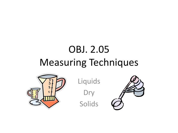 Obj 2 05 measuring techniques