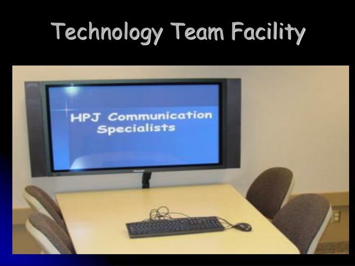Technology Team Facility