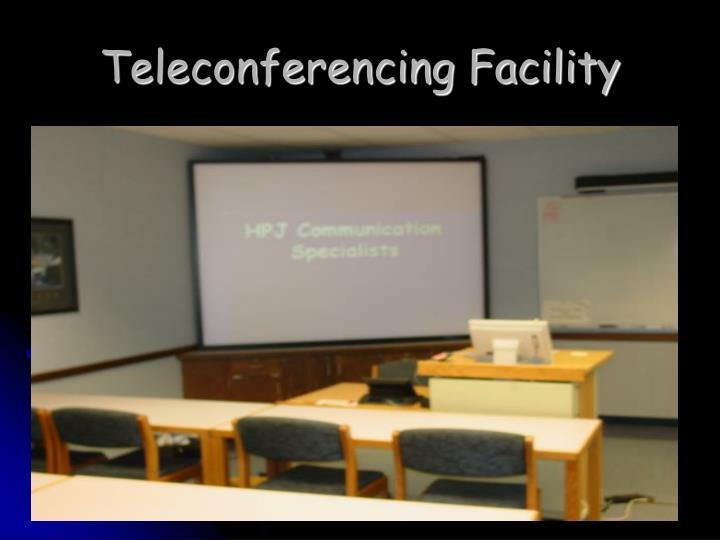 Teleconferencing Facility