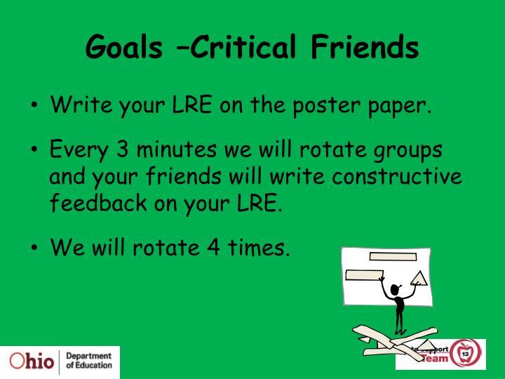 Goals –Critical Friends