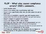 plop what else causes compliance errors ode s comments