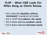 plop what ode looks for when doing an onsite review