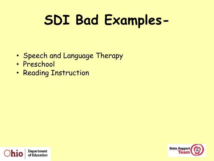 SDI Bad Examples-