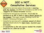 sdi is not consultative services