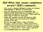 sdi what else causes compliance errors ode s comments