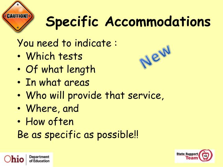 Specific Accommodations