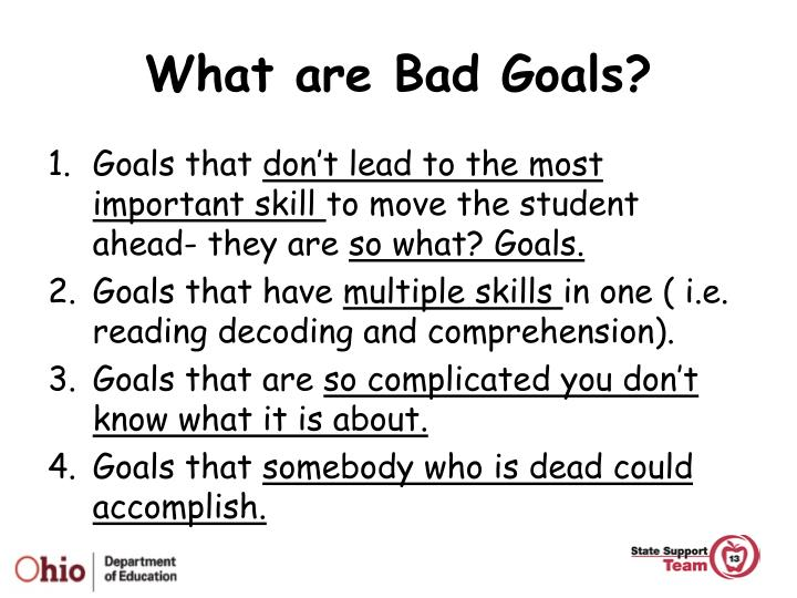 What are Bad Goals?