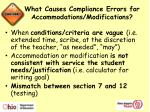 what causes compliance errors for accommodations modifications