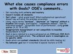 what else causes compliance errors with goals ode s comments