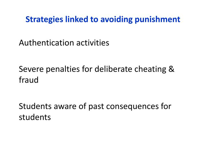 Strategies linked to avoiding punishment
