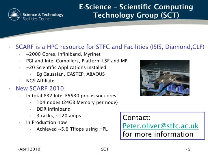 E-Science – Scientific Computing Technology Group (SCT)