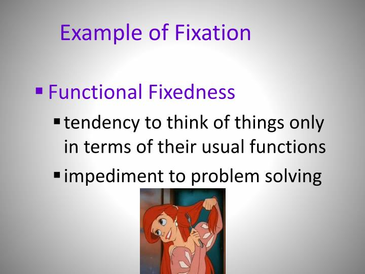 Example of Fixation