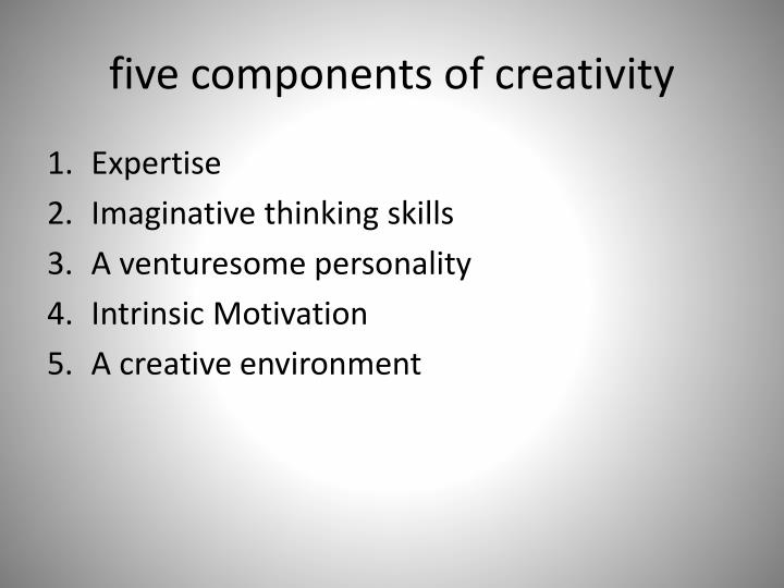 five components of creativity