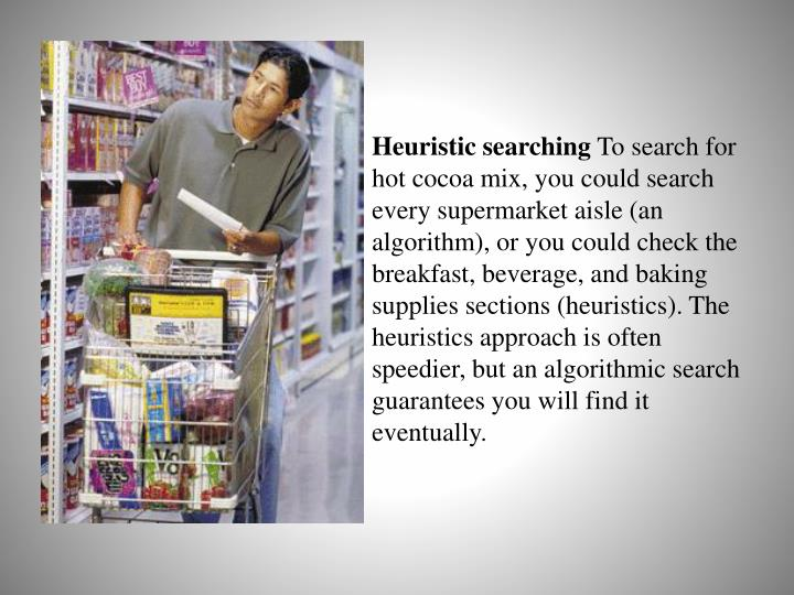 Heuristic searching