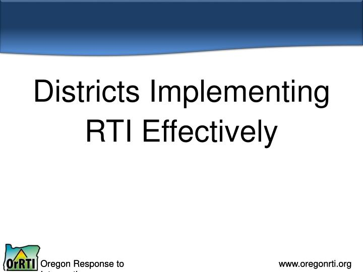 Districts Implementing RTI Effectively