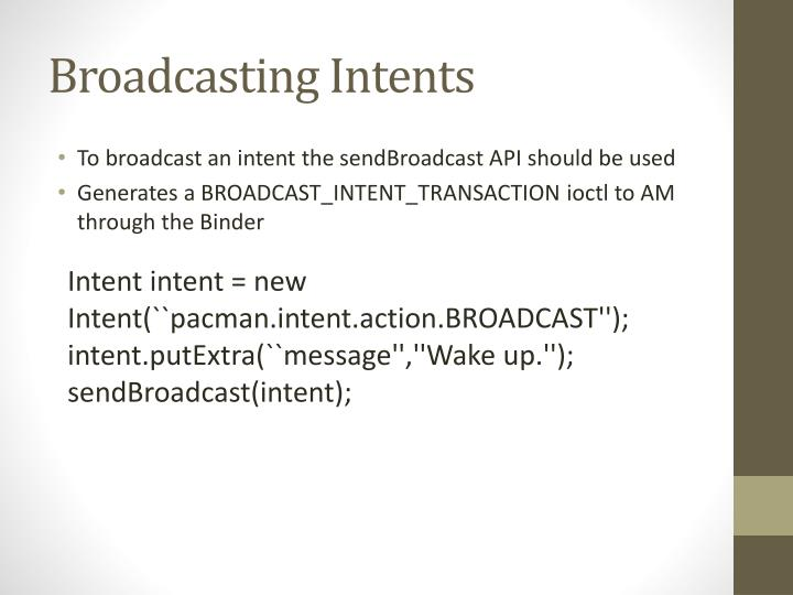Broadcasting Intents