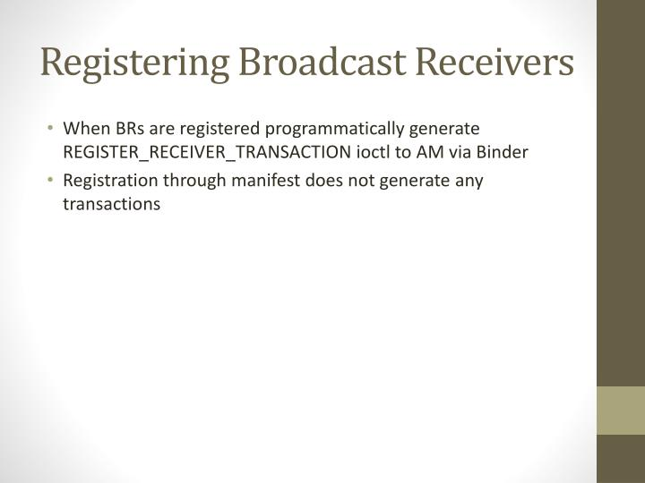Registering Broadcast Receivers