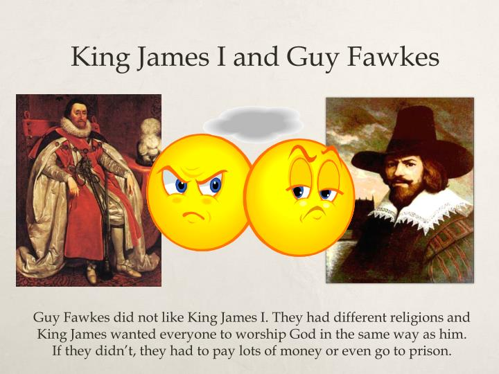 King James I and Guy Fawkes