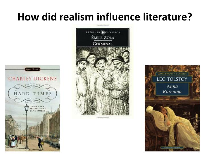 How did realism influence literature?