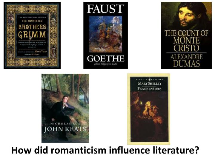 How did romanticism influence literature?