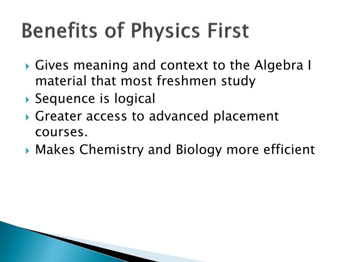 Benefits of Physics First
