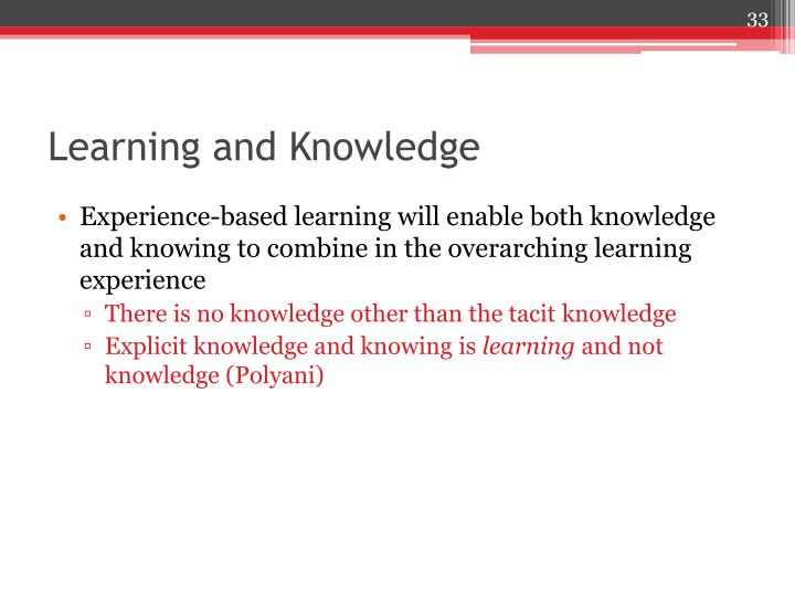 Learning and Knowledge