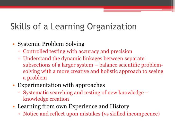 Skills of a Learning Organization