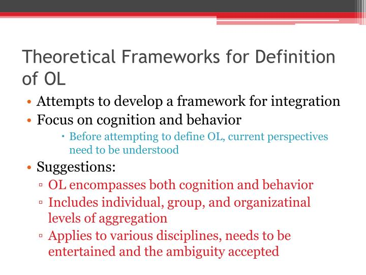 Theoretical Frameworks for Definition of OL